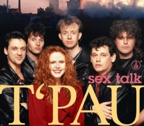 T'pau Sex Talk