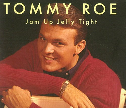 Tommy Roe Jam Up Jelly Tight