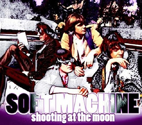 Soft Machine Shooting At The Moon