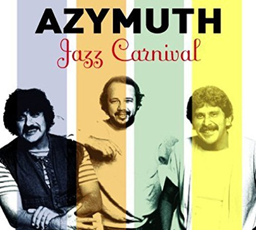 Azymuth Jazz Carnival