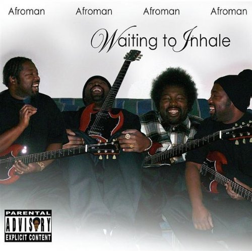 Afroman Waiting To Inhale