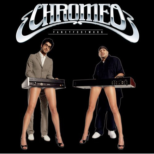 Chromeo Fancy Footwork Deluxe Ed. 2 CD Set