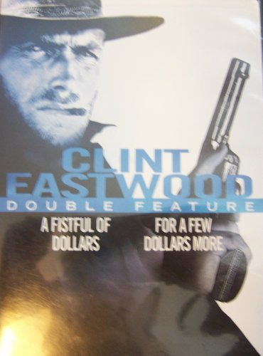 Fistful Of Dollars For A Few Dollars More Eastwood Clint