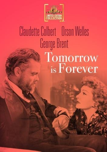 Tomorrow Is Forever (1945) Colbert Welles Brent Bw DVD R Nr