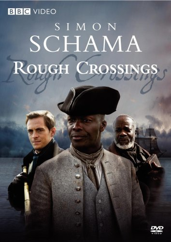 Simon Schama's Rough Crossings Simon Schama's Rough Crossings Nr