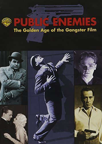 Public Enemies Golden Age Of The Gangster Films