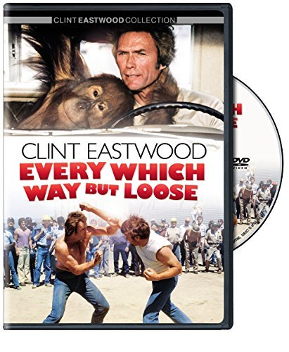Every Which Way But Loose Eastwood Clint Eastwood Clint