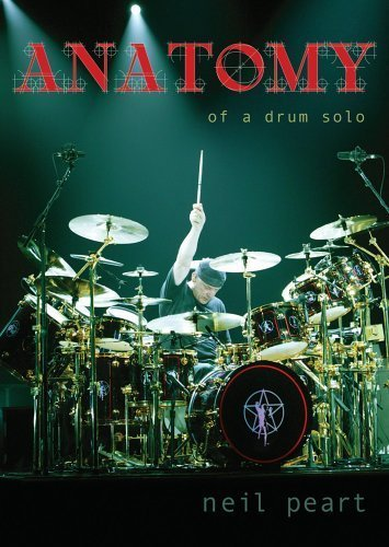 Anatomy Of A Drum Solo Peart Neil Nr 2 DVD