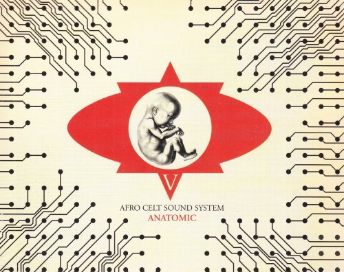Afro Celt Sound System Vol. 5 Anatomic