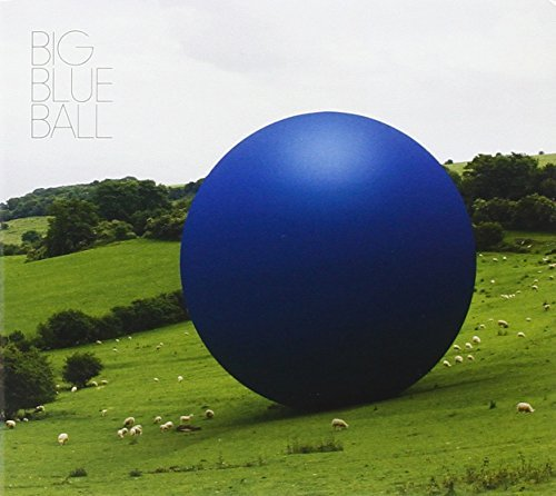 Big Blue Ball Big Blue Ball (cover Option 1)