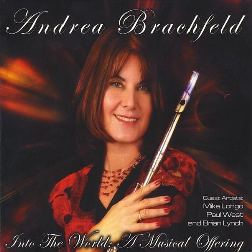 Brachfeld Andrea Into The World A Musical Offer