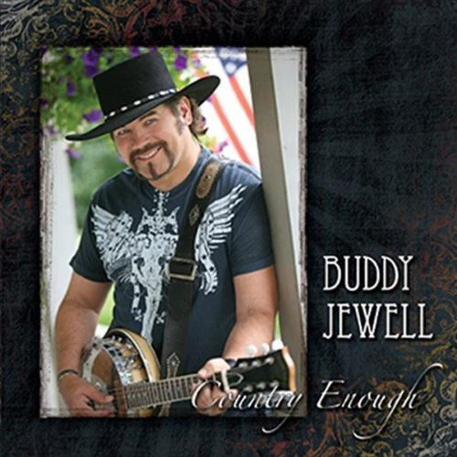 Jewell Buddy Country Enough