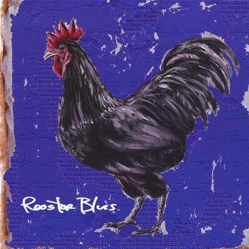 Rooster Blues Rooster Blues