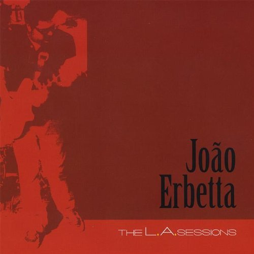 Joao Erbetta L.A. Sessions