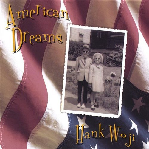 Hank Woji American Dreams