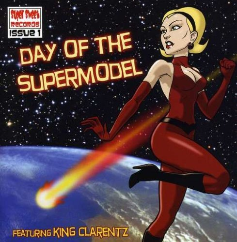 King Clarentz Day Of The Supermodel