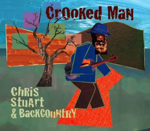 Chris Stuart & Backcountry Crooked Man
