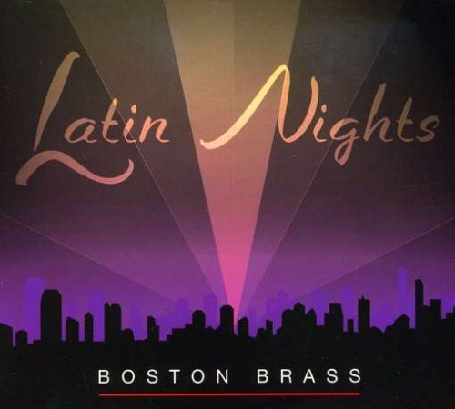 Boston Brass Latin Nights