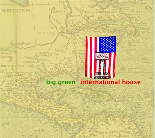 Big Green International House