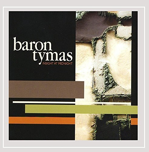 Baron Tymas Insight At Midnight