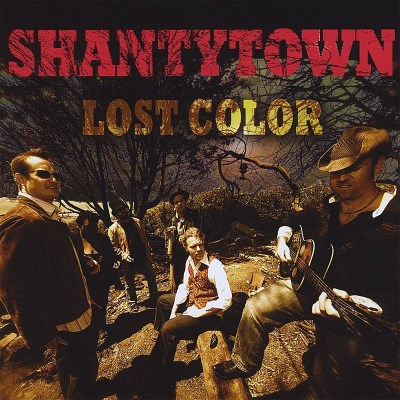 Shantytown Lost Color