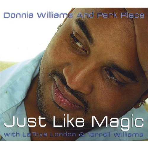 Williams Donnie & Park Place Just Like Magic