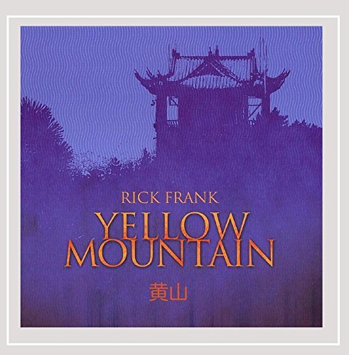 Frank Rick Yellow Mountain