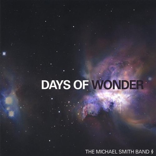 Smith Michael Band Days Of Wonder