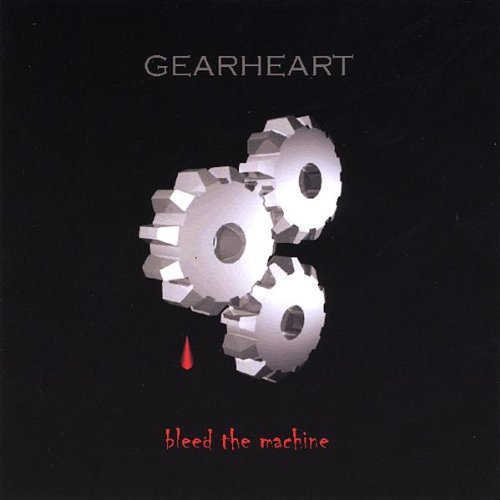 Gearheart Bleed The Machine
