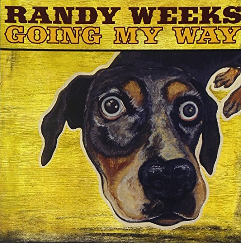 Randy Weeks Going My Way