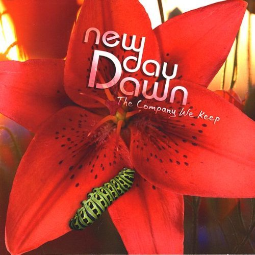 New Day Dawn Company We Keep