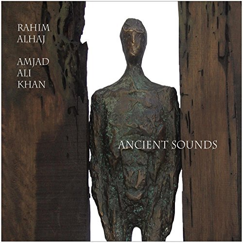 Rahim & A Alhaj Ancient Sounds