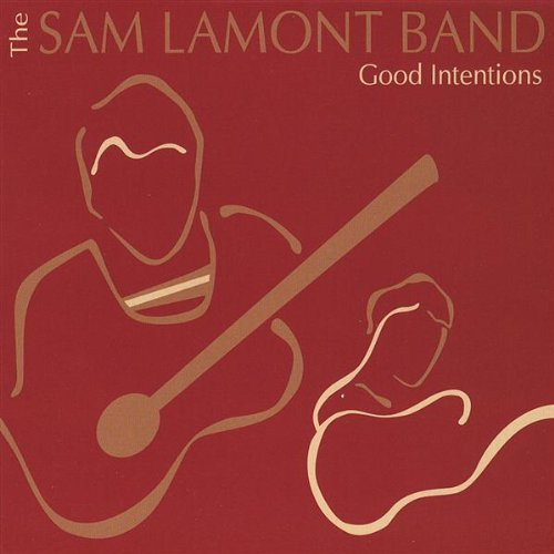 Lamont Sam Band Good Intentions