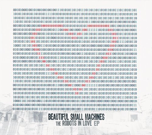 Beautiful Small Machines Robots In Love Ep