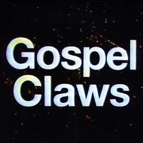 Gospel Claws Gospel Claws Ep