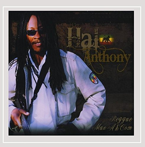 Hal Anthony Reggae Man Ah Come