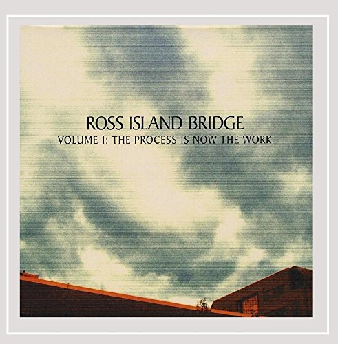 Ross Island Bridge Vol. 1 Process Is Now The Work