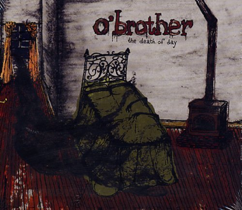 O'brother Death Of Day