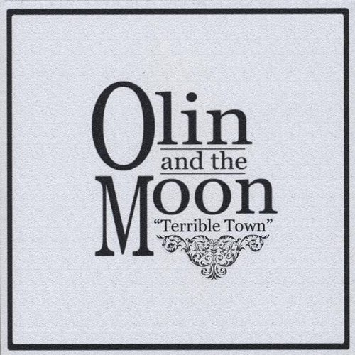 Olin & The Moon Terrible Town