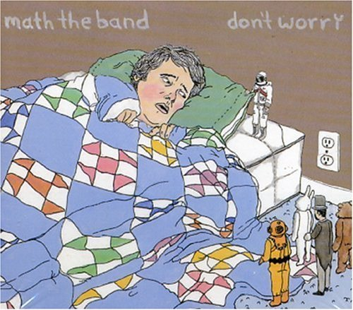 Math The Band Don't Worry