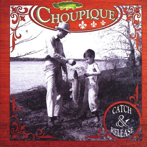 Choupique Catch & Release