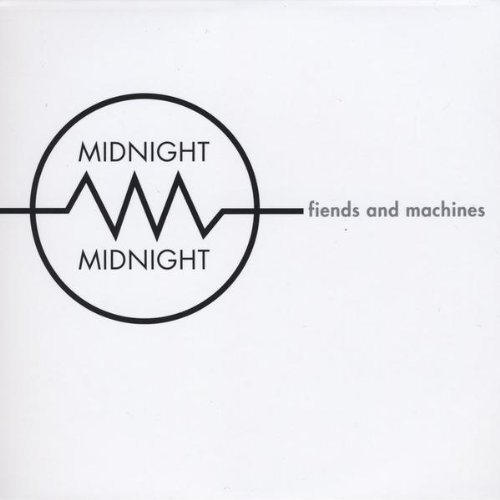 Midnight Midnight Fiends & Machines