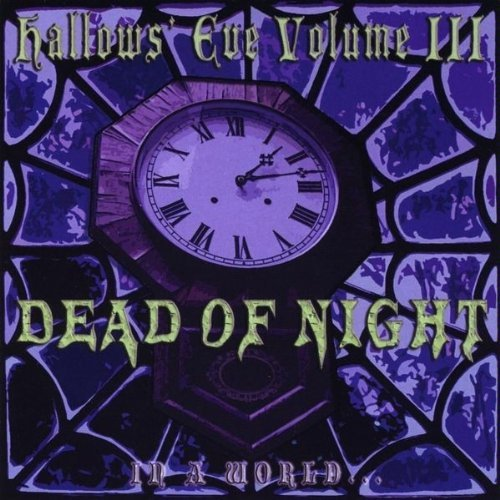 In A World... Vol. 3 Hallows' Eve Dead Of N