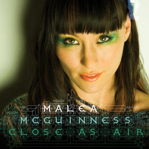 Malea Mcguinness Close As Air
