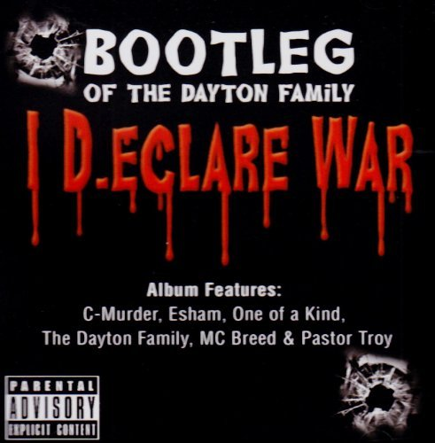 Bootleg Of The Dayton Family I Declare War Explicit Version