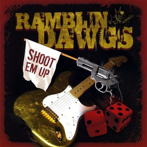 Ramblin Dawgs Shoot Em Up