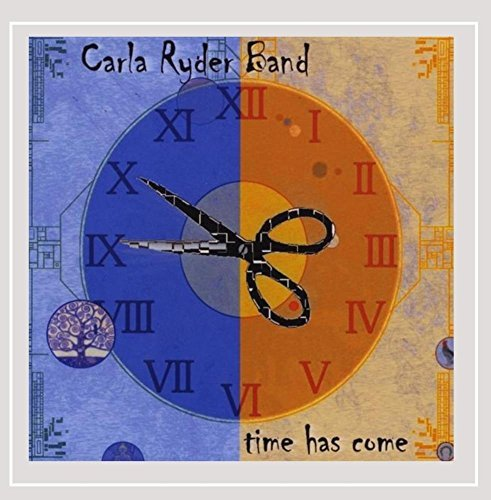 Carla Ryder Band Time Has Come
