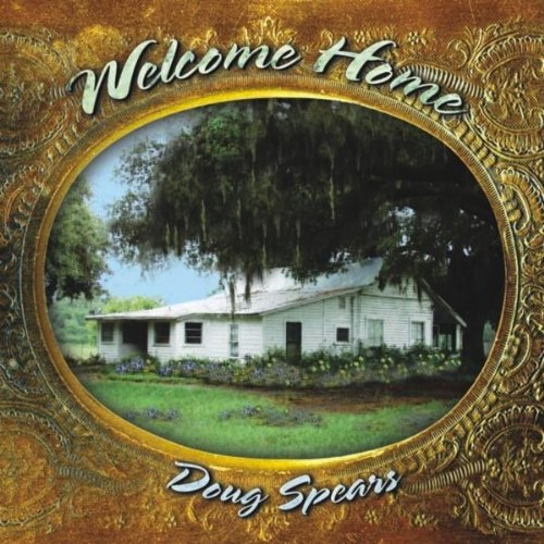 Doug Spears Welcome Home