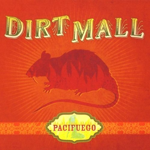 Dirt Mall Pacifuego