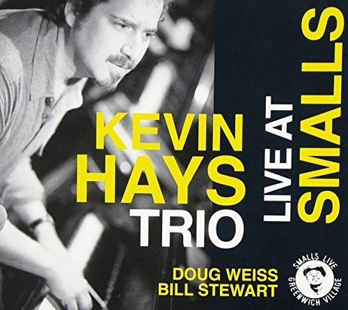 Kevin Trio Hays Live At Smalls